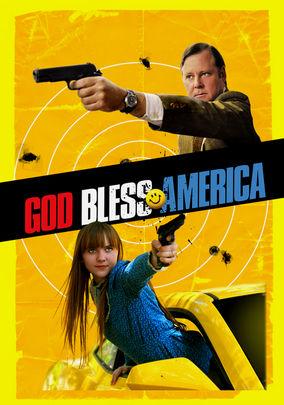 Watch God Bless America Online | Netflix