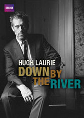Hugh Laurie: Down by the River