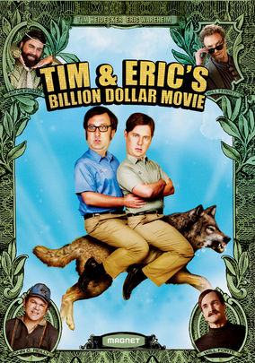 Netflix Box Art for Tim & Eric's Billion Dollar Movie