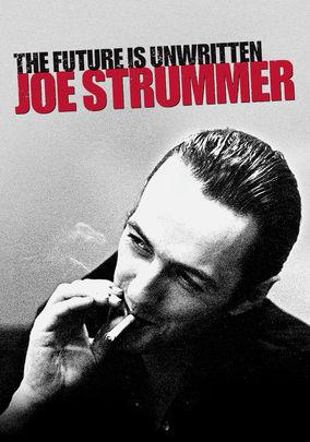 Joe Strummer: The Future Is Unwritten (2006) on Netflix ...