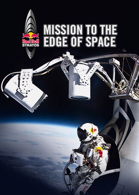 Netflix Box Art for Mission to the Edge of Space: The Inside Story of Red Bull Stratos