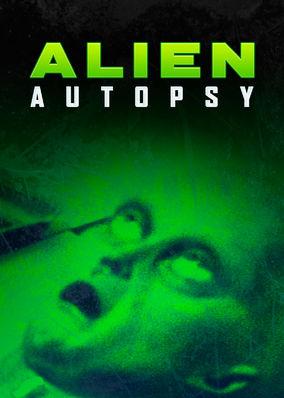 Alien Autopsy: Fact or Fiction?