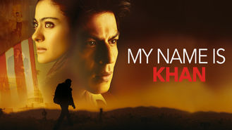 Is My Name is Khan on Netflix?