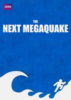 Next Megaquake, The