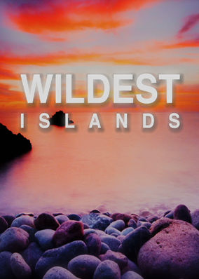 Wildest Islands - Season 1