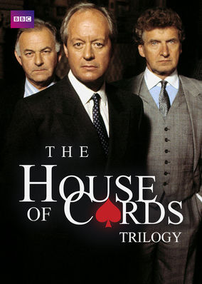 House of Cards Trilogy (BBC), The - Season House of Cards