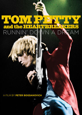 Tom Petty: Runnin' Down a Dream